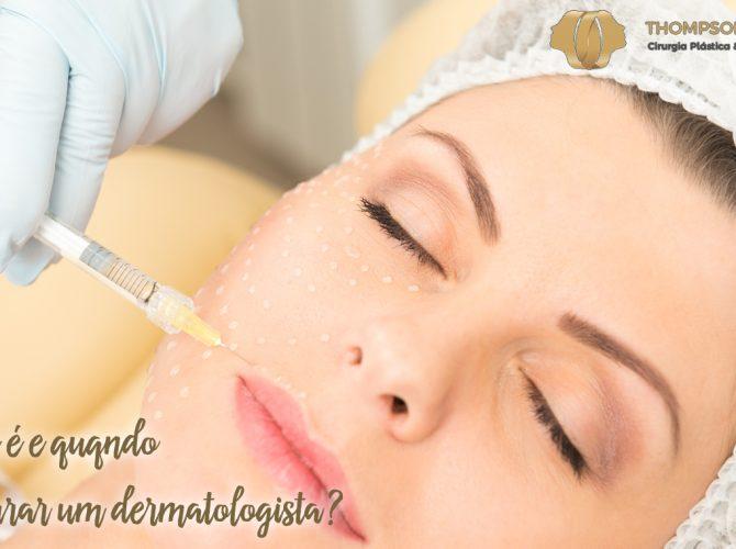 o que é e quando procurar um dermatologista